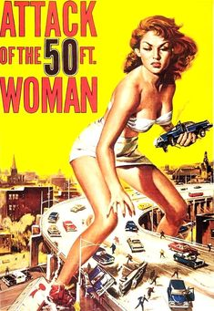 1958: Attack of the 50 Foot Woman