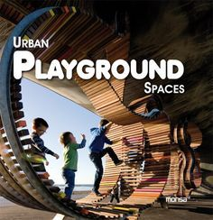 Urban Playground Spaces | MONSA PUBLICATIONS