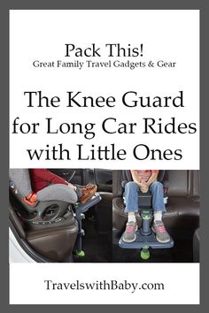 The Kneeguard for car trips with little kids in car seats, read how it works to make road trips more comfortable. Road Trip With Kids, Travel With Kids, Family Travel, Toddler Travel, Family Vacation Destinations, Vacation Trips, Vacation Ideas, Vacations, Travel Destinations