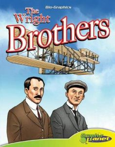 Graphic novels aren't just for superheroes! Check out this one on the Wright Brothers located in our Juvenile Biography section of our graphic novels. (GN JB WRIGHT BROTHERS)