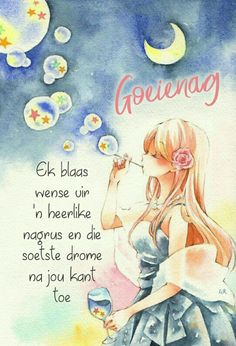Good Night Wishes, Good Night Quotes, Goeie Nag, Afrikaans, Design Quotes, Make You Feel, Bible, Feelings, Words