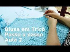 Blusa em tricô passo a passo por Lisandra Santana #aula 1 - YouTube