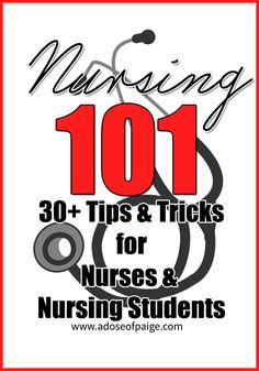 Collection of tips & tricks for nursing students and nurses