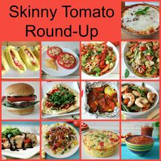 Skinny Tomato Round-Up - Healthy, easy and delicious tomato recipes from burgers to eggs!