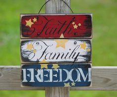 Wire hung faith family and freedom wooden sign 4th of July, red ...