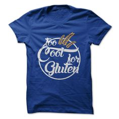 Too Cool for Gluten #GlutenFree  XD Haha. I guess I'm too cool for Gluten, Dairy, and Quinoa. I'm so cool. XDXD XP