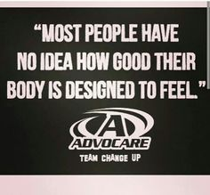 AdvoCare...until you tried advocare!! www.advocare.com/130922847
