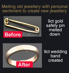 Popular Did you know we can melt down jewellery and create a new piece from the metal