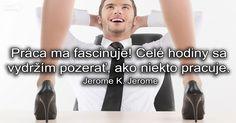 Výskumy z posledných rokov hovoria jasnou rečou – štyria Slováci z desiatich zažili ľúbostný románik s kolegom či kolegyňou...