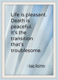 Death and Dying Process from Caregiver Prospective – BrainFoggles Best Quotes Life Hospice Quotes, Favorite Quotes, Best Quotes, Quotes To Live By, Life Quotes, Hospice Nurse, Grief Loss, The Words, Caregiver