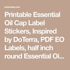 Printable Essential Oil Cap Label Stickers, Inspired by DoTerra, PDF EO Labels, half inch round Essential Oil Singles Clipart, Jpg, Pdf,Png