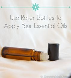 Use a Roller Bottle to Apply Essential Oils | www.decorchick.com
