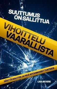 SUUTTUMUS ON SALLITTUA, VIHOITTELU VAARALLISTA, KKJMK