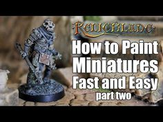 How To Paint Miniatures Fast and Easy - Part 2 - YouTube