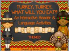 This download contains:*Turkey, Turkey What Will You Eat, an interactive reader*Coloring worksheet*Pictures of Pilgrim children and food and utensil pictures*Ocean scene and Thanksgiving pictures *16 Picture Cue Cards*16 Written Cue Cards*Thanksgiving BingoSuggestions for use:Turkey, Turkey, is an interactive, repetitive reader that is perfect for students who have difficulty with visual attention.