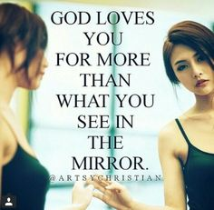 "The LORD does not look at the things people look at. People look at the outward appearance, but the LORD looks at the heart."" 1 Samuel 16:7"