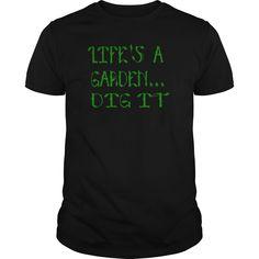 Lifes A Garden Dig It - Joe Dirt Quote T-Shirts - Mens Premium T-Shirt