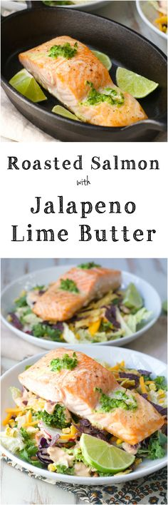 FOUR Ingredient Roasted Salmon with Jalapeño Lime Butter