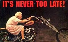 je bent nooit te oud