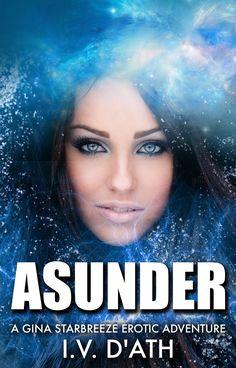 Asunder - I.V  D'ATH  Romance Book
