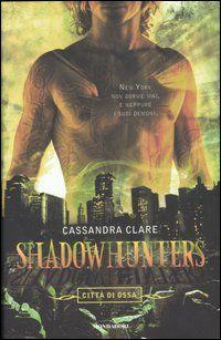Shadowhunters. Città di ossa X