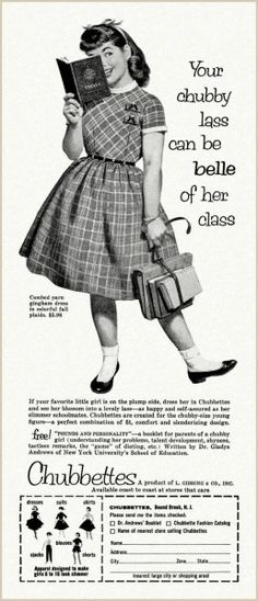 Chubbette ad - clothes for chubby girls, circa 1957