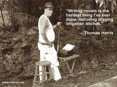 Writers Write -- Thomas Harris // www.mtbass.net