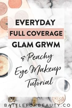 Check out my everyday full coverage get ready with me and peachy eye makeup tutorial on Battle for Beauty! Best Eye Makeup Brushes, Eye Makeup Tips, Best Makeup Products, Beauty Makeup, Makeup Ideas, Full Makeup, Body Makeup, Makeup Tricks, Makeup Tutorials