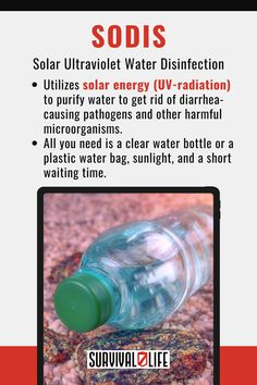 There are methods that will help you get clean drinking water when it is not readily available. SODIS is on of them. #cleandrinkingwater #drinkingwater #survivalskills #survivalhacks #survival #preparedness #survivallife Survival Life, Wilderness Survival, Survival Prepping, Survival Skills, Get Rid Of Diarrhea, Safe Drinking Water, Microorganisms, Outdoor Survival, Solar Energy