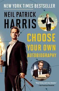 2016 - An autobiography - Neil Patrick Harris: Choose Your Own Autobiography