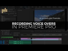 Recording Voice Overs Directly in Premiere Pro Creative Suite, Film Making, Adobe Premiere Pro, Editing Writing, Video Production, Video Film, Motion Design, Video Editing, Videography