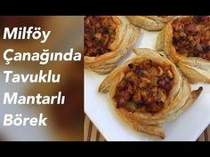 Milföy Çanağında Tavuklu Mantarlı Börek - YouTube