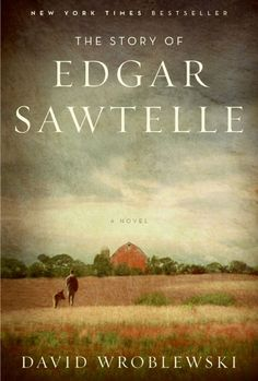 The Story of Edgar Sawtelle by David Wroblewski.  One of my favorite books!