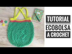 Tutorial: Bolsa Fácil a Crochet (#ecobolsaLVC) - YouTube