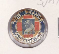 Australia Tasmania for France 1918 Nurse and Red Cross Patriotic Tin Badge
