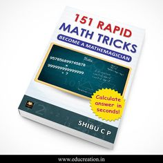 Book, 151 Rapid Math Tricks is now available worldwide. Grab your own copy now. In India, it is available @ Amazon, Flipkart, www.BooksCamel.com , www.educreation.in and many other online retailers.