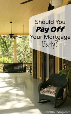Should you pay off your mortgage early? Paying off your mortgage, versus using your money for other things. What would you choose?