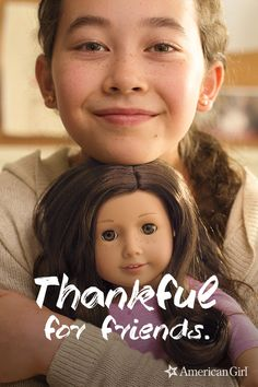 This season, you have a chance to create even more friendship in the world. When you purchase a doll from American Girl, we'll donate one to a girl in need. Find out more at americangirl.com/GiveAFriend.