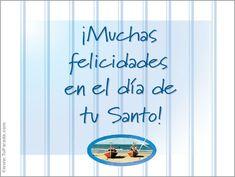 Muchas Felicidades. Feliz Santo, ver tarjetas postales virtuales - TuParada.com
