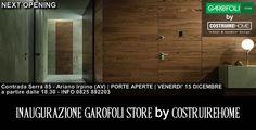 Il 15 dicembre l'#inaugurazione del #GarofoliStore by #CostruireHome
