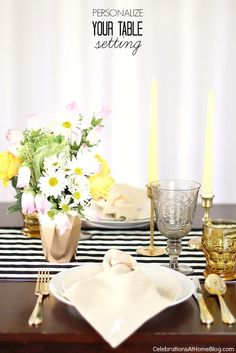 You can personalize your tabletop with just a few little details. See more here.