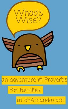 Whoo's Wise? {An Adventure in Proverbs} // ohAmanda.com