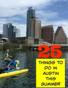 25 Things to Do in Austin