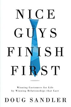Buy Nice Guys Finish First by Doug Sandler and Read this Book on Kobo's Free Apps. Discover Kobo's Vast Collection of Ebooks and Audiobooks Today - Over 4 Million Titles! Best Kindle, Amazon Kindle, Relationship Over, Interview, Brand Story, Guys And Girls, Boys, Critical Thinking, Best Mom