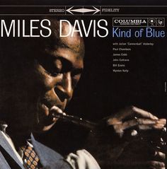 Miles Davis : Kind Of Blue (LP, Vinyl record album) - What can we say? This is the ultimate Miles Davis album – the one that includes so many songs -- Dusty Groove is Chicago's Online Record Store Free Jazz, Blue In Green, Kind Of Blue, Blue Box, Pop Rock, Rock And Roll, Green Miles, Miles Davis Poster, Musica Black