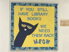 End of Year Bulletin Board - The Teacher Librarian School Library Displays, Middle School Libraries, Elementary School Library, School Library Decor, Elementary Library Decorations, Classroom Libraries, Library Memes, Library Signs, Library Boards