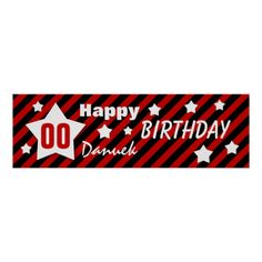 ANY YEAR Birthday Star Banner RED STRIPES STARS 5 PostersBirthday banners you can online personalize.   See more customizable birthday items at www.zazzle.com/jaclinart*/  #birthday #banners #decorations #invitations #jaclinart #party