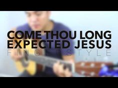 Come Thou Long Expected Jesus (Simple Fingerstyle Arrangement Vol 4) - Zeno - YouTube