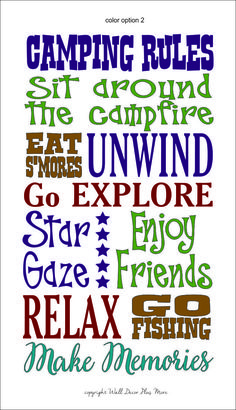 My kind of rules...Camping Rules!  S'mores, stars, friends, fishing, memories... perfect for camper, cabin, or even a TENT!