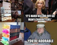 Funny pictures about Deaths in Harry Potter vs. Deaths in Game of Thrones…. Oh, and cool pics about Deaths in Harry Potter vs. Deaths in Game of Thrones…. Also, Deaths in Harry Potter vs. Deaths in Game of Thrones… photos. Ridiculous Harry Potter, Harry Potter Quiz, Got Memes, Funny Memes, Hilarious, Jokes, Funniest Memes, It's Funny, George Rr Martin
